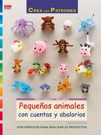 Pequeños Animales Con Cuentas Y Abalorios - Con Graficos Para Realizar 25 Proyectos - Christiane Bruning