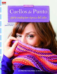 Cuellos De Punto Para Cualquier Epoca Del Año - 23 Proyectos Paso A Paso - Heike  Roland  /  Stefanie  Thomas