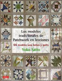 Los modelos tradicionales de patchwork en lecciones - Yoko Saito