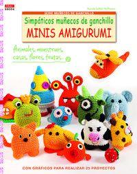 Simpaticos Muñecos De Ganchillo Minis Amigurumi - Karola Luther Hoffmann