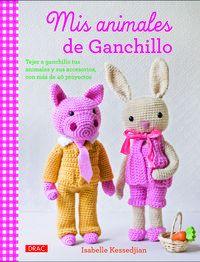 Mis Animales De Ganchillo - Isabelle Kessedjian