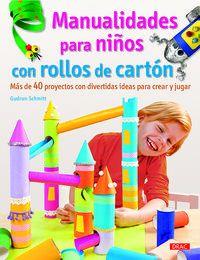 manualidades para niños con rollos de carton - Gudrun Schmitt