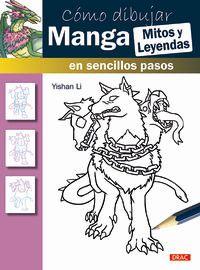 COMO DIBUJAR MANGA - MITOS Y LEYENDAS - EN SENCILLOS PASOS
