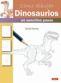 Como Dibujar Dinosaurios En Sencillos Pasos - Dandi Palmer