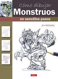 Como Dibujar Monstruos En Sencillos Pasos - Jim Mccarthy