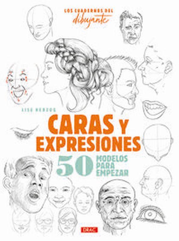 CARAS Y EXPRESIONES - 50 MODELOS PARA EMPEZAR