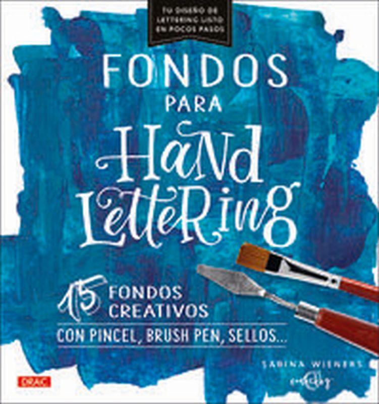 FONDOS PARA HANDLETTERING - 15 FONDOS CREATIVOS CON PINCEL, BRUSH PEN, SELLOS. ..