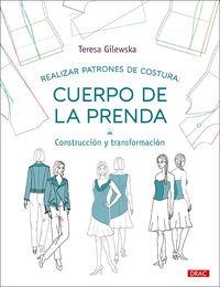 REALIZAR PATRONES DE COSTURA: CUERPO DE LA PRENDA - CONSTRUCCION Y TRANSFORMACION