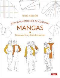 REALIZAR PATRONES DE COSTURA: MANGAS - CONSTRUCCION Y TRANSFORMACION