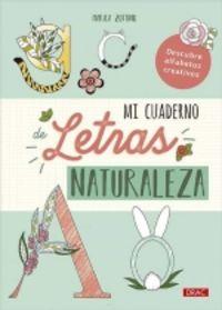 MI CUADERNO DE LETRAS - NATURALEZA - DESCUBRE ALFABETOS CREATIVOS