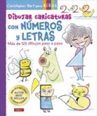 DIBUJAR CARICATURAS CON NUMEROS Y LETRAS - MAS DE 125 DIBUJOS PASO A PASO