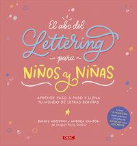 EL ABC DEL LETTERING PARA NIÑOS Y NIÑAS - APRENDE PASO A PASO Y LLENA TU MUNDO DE LETRAS BONITAS