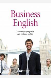 Business English - Comunique Y Negocie Con Exito En Ingles - Aa. Vv.