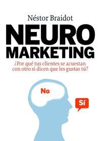 Neuromarketing - Nestor Braidot