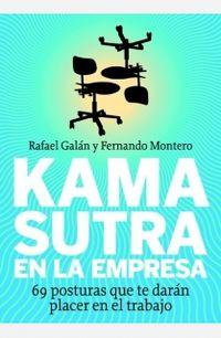 Kamasutra En La Empresa - Rafael  Galan  /  Fernando  Montero
