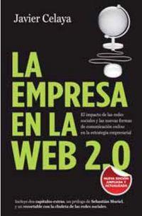 La empresa en la web 2.0 - Javier Celaya