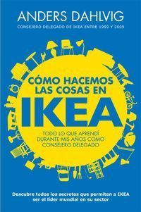 Como Hacemos Las Cosas En Ikea - Anders Dahvig