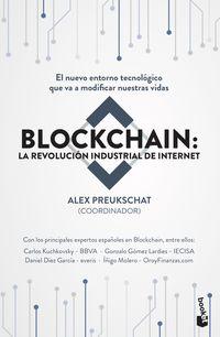 BLOCKCHAIN: LA REVOLUCION INDUSTRIAL DE INTERNET