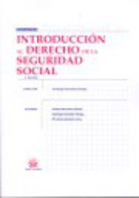 INTRODUCCION AL DERECHO DE LA SEGURIDAD SOCIAL (3ª ED)