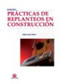 Practicas De Replanteos En Construccion - Sergio Luque Alcacer