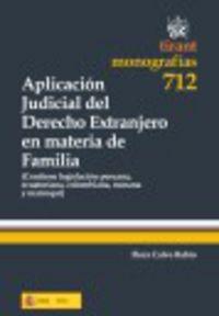 Aplicacion Judicial Del Derecho Extranjero En Materia De Familia - Aa. Vv.