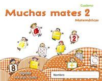 Muchas Mates Cuad. 2 - Aa. Vv.