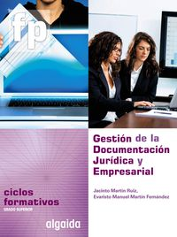 CF - GESTION DE LA DOCUMENTACION JURIDICA Y EMPRESARIAL