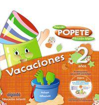 2 Años - Cuaderno De Vacaciones - Popete - Aa. Vv.