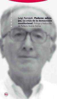 (2 ED) PODERES SALVAJES - LA CRISIS DE LA DEMOCRACIA CONSTITUCIONA