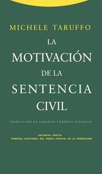 La motivacion de la sentencia civil - Michele Taruffo