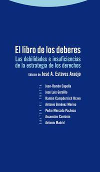 El libro de los deberes - Jose Antonio Estevez Araujo (ed. )
