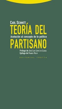 TEORIA DEL PARTISANO - ACOTACION AL CONCEPTO DE LO POLITICO
