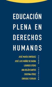 EDUCACION PLENA EN DERECHOS HUMANOS