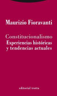 CONSTITUCIONALISMO - EXPERIENCIAS HISTORICAS Y TENDENCIAS ACTUALES
