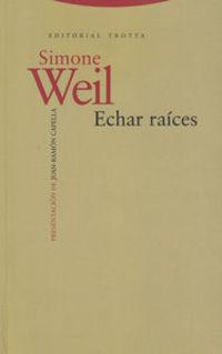 Echar Raices - Simone Weil