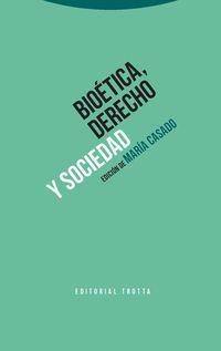(2 ED) BIOETICA, DERECHO Y SOCIEDAD