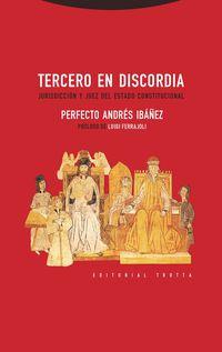 Tercero En Discordia - Perfecto Andres Ibañez
