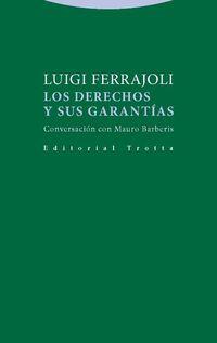 Derechos Y Sus Garantias, Los - Conversacion Con Mauro Barberis - Luigi Ferrajoli