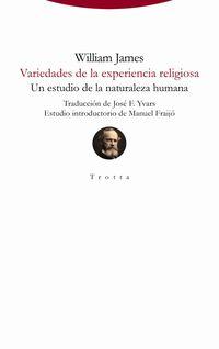 VARIEDADES DE LA EXPERIENCIA RELIGIOSA - UN ESTUDIO DE LA NATURALEZA HUMANA