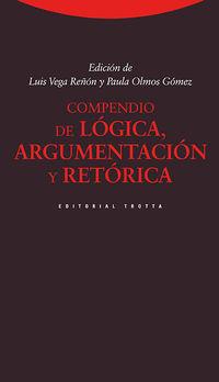 (3 Ed) Compendio De Logica, Argumentacion Y Retorica - Luis Vega Reñon