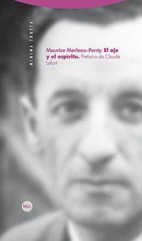 El (2 ed) ojo y el espiritu - Maurice Merleau-Ponty