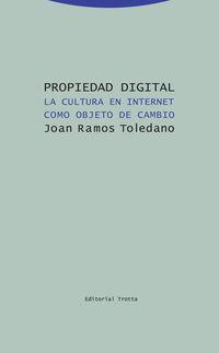 PROPIEDAD DIGITAL - LA CULTURA EN INTERNET COMO OBJETO DE CAMBIO