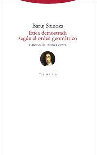 Etica Demostrada Segun El Orden Geometrico - Baruj Spinoza