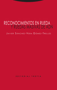 RECONOCIMIENTOS EN RUEDA Y RUEDAS MASIVAS DE ADN