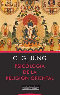 PSICOLOGIA DE LA RELIGION ORIENTAL
