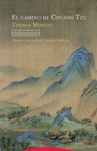 El camino de chuang tzu - Thomas Merton