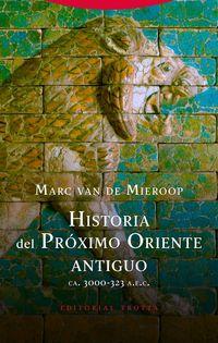 HISTORIA DEL ORIENTE PROXIMO ANTIGUO (CA. 3000-323 A. E. C. )