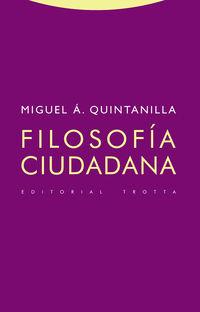 Filosofia Ciudadana - Miguel Angel Quintanilla
