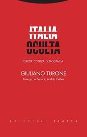 Italia Oculta - Terror Contra Democracia - Giuliano Turone