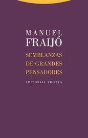Semblanzas De Grandes Pensadores - Manuel Fraijo